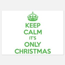 Keep calm it's only christmas Invitations