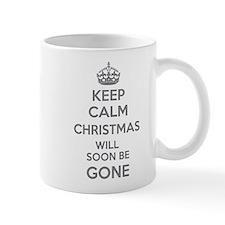 Keep calm christmas will soon be gone Mug