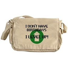 I dont have birthdays Messenger Bag