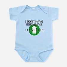 I dont have birthdays Infant Bodysuit