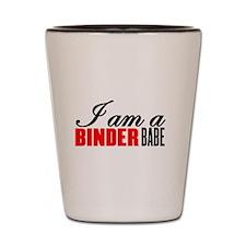 I am a Binder Babe Shot Glass