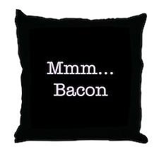 Mmm ... Bacon Throw Pillow