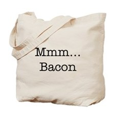 Mmm ... Bacon Tote Bag