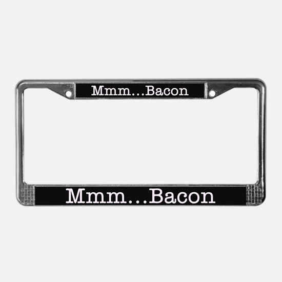 Mmm ... Bacon License Plate Frame