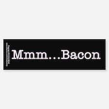 Mmm ... Bacon Sticker (Bumper)
