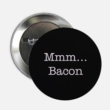 """Mmm ... Bacon 2.25"""" Button (10 pack)"""