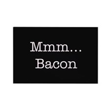Mmm ... Bacon Rectangle Magnet