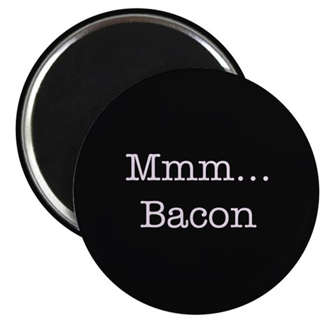 "Mmm ... Bacon 2.25"" Magnet (10 pack)"