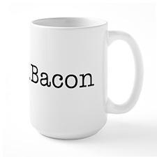 Mmm ... Bacon Mug