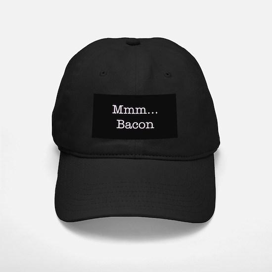 Mmm ... Bacon Baseball Hat