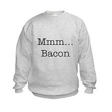 Mmm ... Bacon Sweatshirt