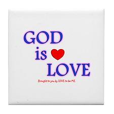GOD IS LOVE Tile Coaster