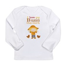 Scarecrow I Love Busia Long Sleeve Baby T-Shirt