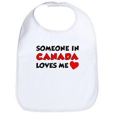 Someone In Canada Loves Me Bib