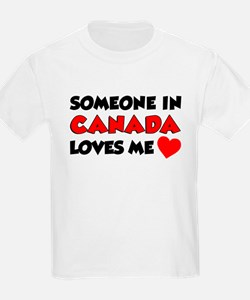 Someone In Canada Loves Me T-Shirt