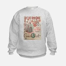 My Wild Irish Rose Sweatshirt