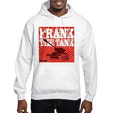 Frank The Tank Hoodie