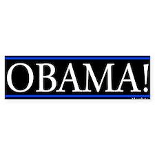 Obama! Bumper Sticker