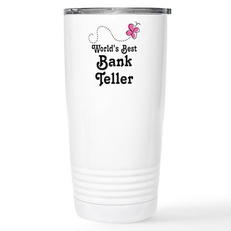 Bank Teller (Worlds Best) Stainless Steel Travel M