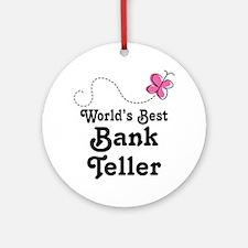 Bank Teller (Worlds Best) Ornament (Round)