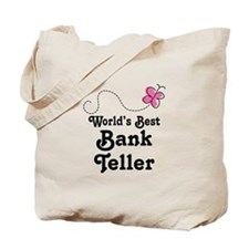 Bank Teller (Worlds Best) Tote Bag