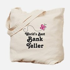 Bank Teller (Worlds Best) Tote Bag