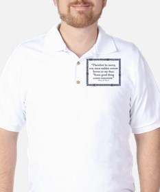 Therefore Be Merry Golf Shirt