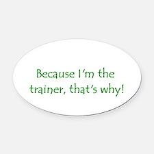 trainer.PNG Oval Car Magnet