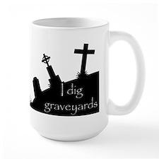 i dig graveyards Mug