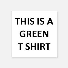 """green.png Square Sticker 3"""" x 3"""""""