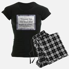 Uneasy Lies The Head Pajamas