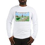 Snoring or Earthquake Long Sleeve T-Shirt