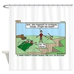 Snoring or Earthquake Shower Curtain