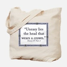 Uneasy Lies The Head Tote Bag