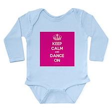 Keep Calm and Dance On Long Sleeve Infant Bodysuit