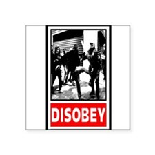 "Disobey! Square Sticker 3"" x 3"""