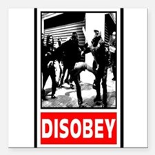 """Disobey! Square Car Magnet 3"""" x 3"""""""