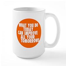 improve today daily inspiration Mug