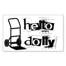 Hello Dolly Rectangle Decal