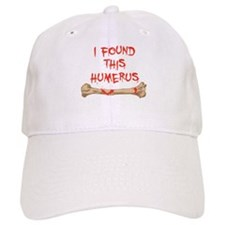 Found this humerus Baseball Cap