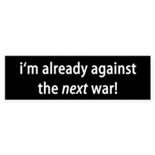 against war Bumper Bumper Sticker