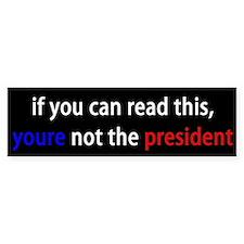 not George Bush Bumper Bumper Sticker