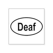 DEAF Oval Sticker