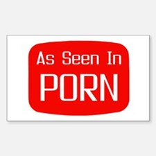 As Seen In PORN! Rectangle Decal