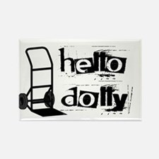 Hello Dolly Rectangle Magnet