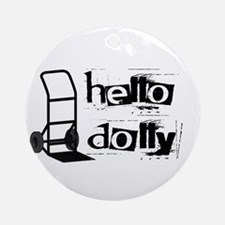 Hello Dolly Ornament (Round)