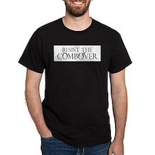 Resist the Combover - Black T-Shirt