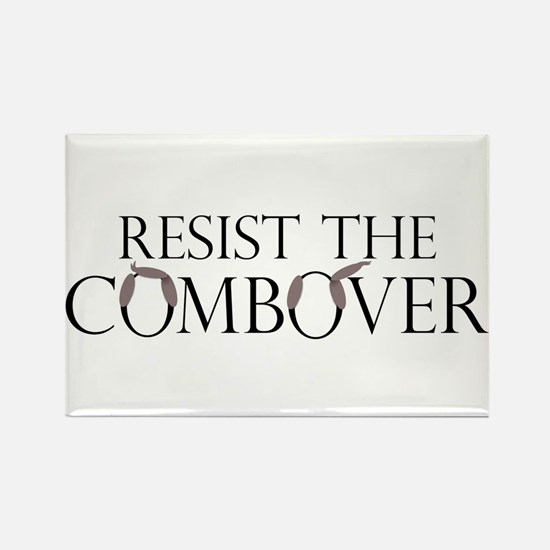 Resist the Combover - Rectangle Magnet