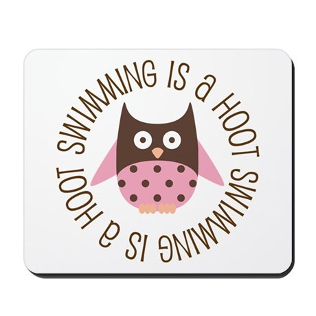Swimming Is A Hoot Mousepad