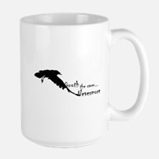 Quoth the raven, nevermore Large Mug